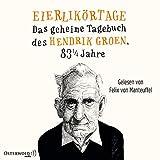Eierlikörtage: Das geheime Tagebuch des Hendrik Groen, 83 1/4 Jahre: 8 CDs