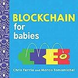 Ferrie, C: Blockchain for Babies (Baby University)
