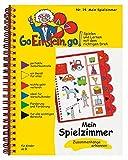 Go, Einstein, go!: Übungsbuch: Mein Spielzimmer: Das neue Lernsystem: Spielen und Lernen mit der perfekten Selbstkontrolle / Übungsbuch: Mein ... und Lernen...