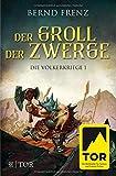 Der Groll der Zwerge: Die Völkerkriege 1