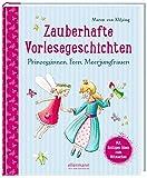Zauberhafte Vorlesegeschichten: Prinzessinnen, Feen, Meerjungfrauen (Große Vorlesebücher)