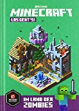 Minecraft, Los geht's! Im Land der Zombies: Ein offizielles Minecraft-Buch (Minecraft - Schnelleinstieg, Band 2)