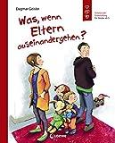 Was, wenn Eltern auseinandergehen?: Bilderbuch zum Thema Scheidung - Emotionale Entwicklung für Kinder ab 5