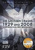 Die großen Crashs 1929 und 2008: Im Spiegelsaal der Geschichte