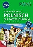 PONS Power-Sprachkurs Polnisch für Fortgeschrittene: Der Intensivkurs mit Buch und CD