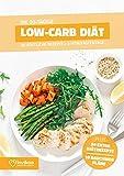 Low Carb Diät - Ernährungsplan zum Abnehmen für 30 Tage: Bonus: E-Book mit 90 weiteren Diät Rezepten: Clean Eating, Vegan, Vegetarisch, Low Fat oder High...