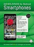 DIE ANLEITUNG für Smartphones mit Android 8/9 - Speziell für Einsteiger und Senioren