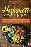 Die Hashimoto Kochbibel: 150 leckere und gesunde Rezepte für die optimale Ernährung bei Hashimoto. Steigern Sie Ihr Wohlbefinden trotz...