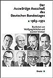 Der Auswärtige Ausschuß des Deutschen Bundestages. Sitzungsprotokolle 1969-1972