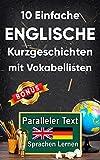 10 Einfache Englische Kurzgeschichten für Anfänger: A2 zweisprachiges englisch-deutsches Buch - Paralleler text - Englisch lernen erwachsene