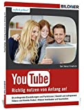 YouTube - Richtig Nutzen von Anfang an