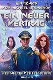 Ein neuer Vertrag (Perimeterverteidigung Buch 3): LitRPG-Serie