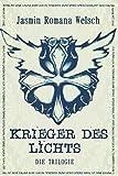Krieger des Lichts: die Trilogie (Gesamtausgabe)