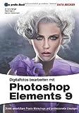 Das Große Buch: Photoshop Elements 9