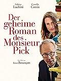 Der geheime Roman des Monsieur Pick [dt./OV]