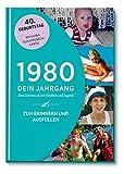 1980 - Dein Jahrgang: Eine Zeitreise durch Kindheit und Jugend zum Erinnern und Ausfüllen - 40. Geburtstag (Geschenke-Kosmos Jahrgangsbücher zum Geburtstag,...