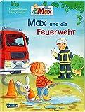 Max-Bilderbücher: Max und die Feuerwehr