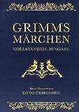 Grimms Märchen - vollständig und illustriert(Cabra-Lederausgabe): Kinder- und Hausmärchen