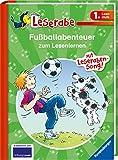 Fußballabenteuer zum Lesenlernen - Leserabe 1. Klasse - Erstlesebuch für Kinder ab 6 Jahren (Leserabe - Sonderausgaben)