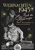 Weihnachten 1945: Ein Buch der Erinnerungen (dtv großdruck)