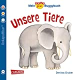 Baby Pixi (unkaputtbar) 44: Mein Baby-Pixi-Buggybuch: Unsere Tiere: Ein Buggybuch für Kinder ab 1 Jahr (44)