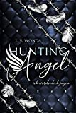 HUNTING ANGEL: ich werde dich jagen