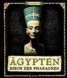 Ägypten - Reich der Pharaonen