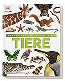 Tiere: Die Vielfalt der Tierwelt in 1.500 Bildern (Unsere Welt in 1000 Bildern)
