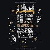 Gästebuch 70. Geburtstag: Geburtstags Deko & Geschenk zur Feier des 70.Geburtstag für Mann oder Frau / 70 Geburtstag Gästebuch / Buch zum Eintragen für...