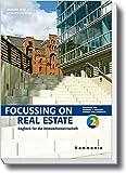 Focussing on Real Estate: Englisch für die Immobilienwirtschaft Band 2 (Hammonia bei Haufe)
