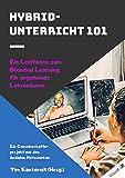 Hybrid-Unterricht 101: Ein Leitfaden zum Blended Learning für angehende Lehrer:innen
