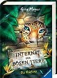 Internat der bösen Tiere, Band 1: Die Prüfung (Internat der bösen Tiere, 1)
