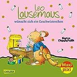 Maxi Pixi 256: Leo Lausemaus wünscht sich ein Geschwisterchen