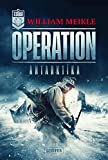 OPERATION ANTARKTIKA: SciFi-Horror-Thriller (Operation X 2)