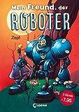 Mein Freund, der Roboter: Erstlesebuch über Freundschaft für Kinder ab 6 Jahre