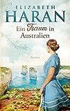 Ein Traum in Australien: Roman