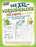 Der XXL-Vorschulblock für Kinder ab 5 Jahren: Zahlen und Buchstaben schreiben lernen inkl. Schwungübungen. Perfekt für Kindergarten, Vorschule und...