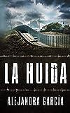 La Huida: Eine Geschichte über die Flucht aus Lateinamerika in die USA in einfachem Spanisch