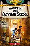 Mystery of the Egyptian Scroll (Zet Mystery Case, Band 1)