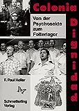 Colonia Dignidad: Von der Psychosekte zum Folterlager