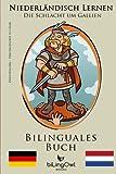 Niederländisch Lernen Bilinguales Buch Die Schlacht um Gallien: Vercingetorix vs Cäsar (Niederländisch - Deutsch)
