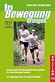 In Bewegung bringen: Ausdauersport für Menschen mit Down-Syndrom (Edition 21: Bücher von, mit und über Menschen mit dem gewissen Extra Information -...