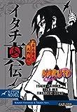 Naruto Itachi Shinden - Buch der finsteren Nacht (Nippon Novel)