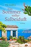Ein Sommer voller Salbeiduft: Roman (Kreta-Sommer, Band 2)