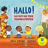 Hallo!: Das Buch der zehn Freundlichkeiten