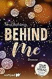 Behind Me (Die besten deutschen Wattpad-Bücher): Tessa & Dyan