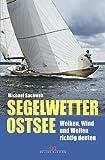 Segelwetter Ostsee: Wolken, Wind und Wellen richtig deuten