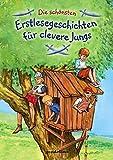 Die schönsten Erstlesegeschichten für clevere Jungs.: Der Bestseller für Erstleser ab 6 Jahre für 5,00 €.