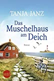 Das Muschelhaus am Deich: Romantischer Urlaubsroman