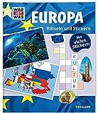 WAS IST WAS Rätseln und Stickern: Europa (WAS IST WAS Rätselhefte)